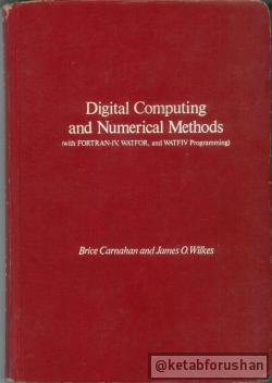 Digital Computing and Numerical Methods